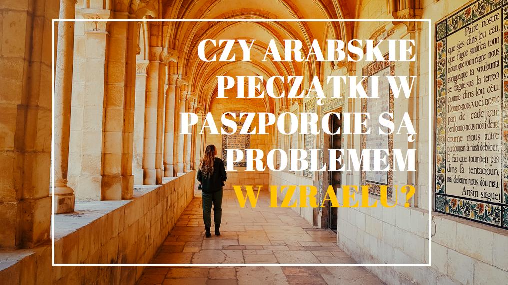 arabskie pieczatki a wizyta izraela